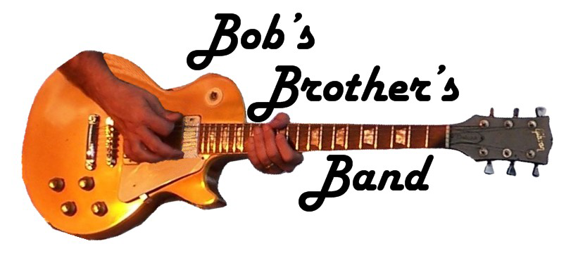 Bob's Brother's Band